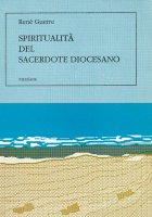 Spiritualità del sacerdote diocesano - Guerre René