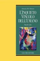 L'inquieto vincolo dell'umano - Antonio De Simone