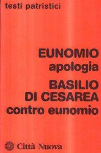 Copertina di 'Apologia. Contro Eunomio'