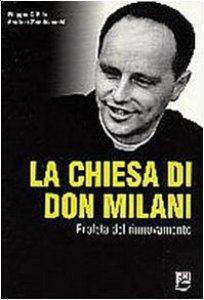Copertina di 'La chiesa di Don Milani. Profeta del rinnovamento'