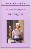 La diva Julia - Maugham W. Somerset