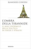 L'ombra della tirannide - Raimondo Cubeddu