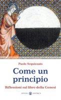 Come un principio - Paolo Scquizzato