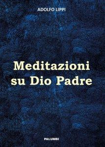 Copertina di 'Meditazioni su Dio Padre'