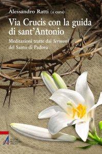 Copertina di 'Via crucis con la guida di sant'Antonio'