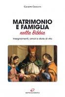 Matrimonio e famiglia nella Bibbia - Giuseppe Crocetti