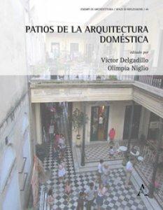 Copertina di 'Patios de la arquitectura doméstica'