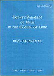 Copertina di 'Twenty parables of Jesus in the Gospel of Luke'
