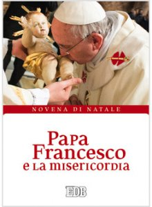 Copertina di 'Papa Francesco e la misericordia'