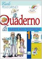 """Progetto Magnificat. Quaderno di """"Sarete miei testimoni"""". Vol. 1 - Pellegrino Carlo"""