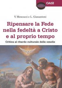 Copertina di 'Ripensare la Fede nella fedeltà a Cristo e al proprio tempo'