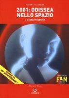 2001: odissea nello spazio di Stanley Kubrick - Lasagna Roberto