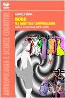 Moda tra identità e comunicazione - Sardo Marcella