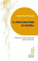 Il procuratore di Giudea - Anatole France