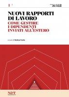 I NUOVI RAPPORTI DI LAVORO 1 - Come gestire i dipendenti inviati all'estero - Andrea Costa