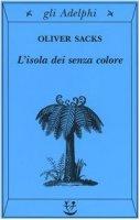 L' isola dei senza coloreL'isola delle cicadine - Sacks Oliver