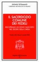 Il sacerdozio comune dei fedeli - Tettamanzi Dionigi