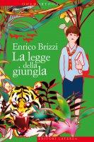 La legge della giungla - Enrico Brizzi
