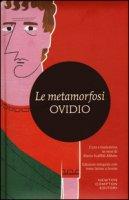Le metamorfosi. Testo latino a fronte. Ediz. integrale - Ovidio P. Nasone