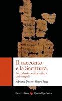 Il racconto e la scrittura - Adriana Destro
