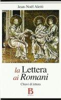 Lettera ai Romani - Aletti Jean-Noël