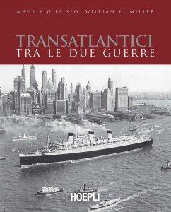 Copertina di 'Transatlantici tra le due guerre'