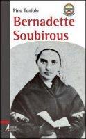 Bernadette Soubirous - Pino Toniolo