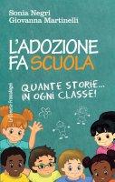 L'adozione fa scuola - Sonia Negri, Giovanna Martinelli