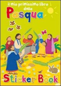 Copertina di 'Il mio primissimo libro della Pasqua. Con adesivi'