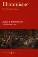 Illuminismo Storia di un'idea plurale