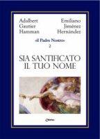 Il Padre Nostro [volume 2] - Jimenez Hernandez Emiliano, Hamman Adalbert G.