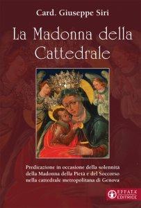 Copertina di 'La Madonna della Cattedrale'