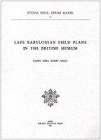 Late babylonian field plans in the British Museum - Nemet Nejat Karen R.
