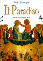 Il paradiso - Fanzaga Livio