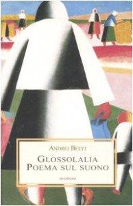 Copertina di 'Glossolalia. Poema sul suono'
