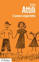 L'amore imperfetto - Grazia Attili