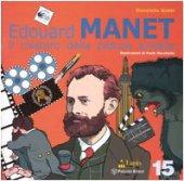 Edouard Manet. Il mistero della pittura svelata - Gobbi Donatella