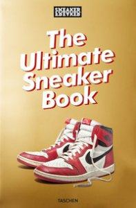 Copertina di 'Sneaker freaker. The ultimate sneaker book! Ediz. a colori'
