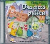 Una città pulita - Gabriella Marolda
