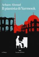Il pianista di Yarmouk - Ahmad Aeham