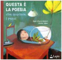 Copertina di 'Questa è la poesia che guarisce i pesci'