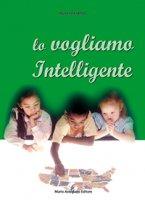 Lo vogliamo intelligente - Pino Pellegrino