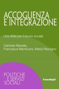 Copertina di 'Accoglienza e integrazione'