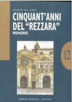 Cinquant'anni del Rezzara - Giuseppe Dal Ferro
