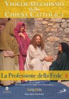 Videocatechismo della Chiesa Cattolica, Vol. 3