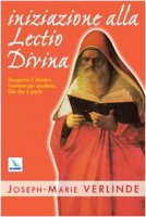 Iniziazione alla Lectio divina - Verlinde Joseph