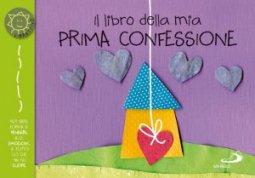Copertina di 'Il libro della mia prima confessione'