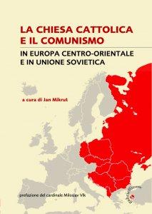 Copertina di 'La Chiesa cattolica e il comunismo'