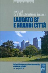 Copertina di 'Laudato si' e grandi città'