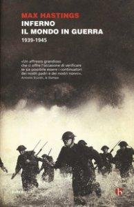 Copertina di 'Inferno. Il mondo in guerra 1939-1945'